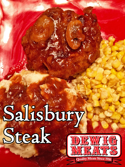 Salisbury Steak from Dewig Meats. Make your own Salisbury Steak patties with Ground Beef from Dewig Meats. This thick, rich gravy is wonderful over patties you make with Dewig's Ground Beef!