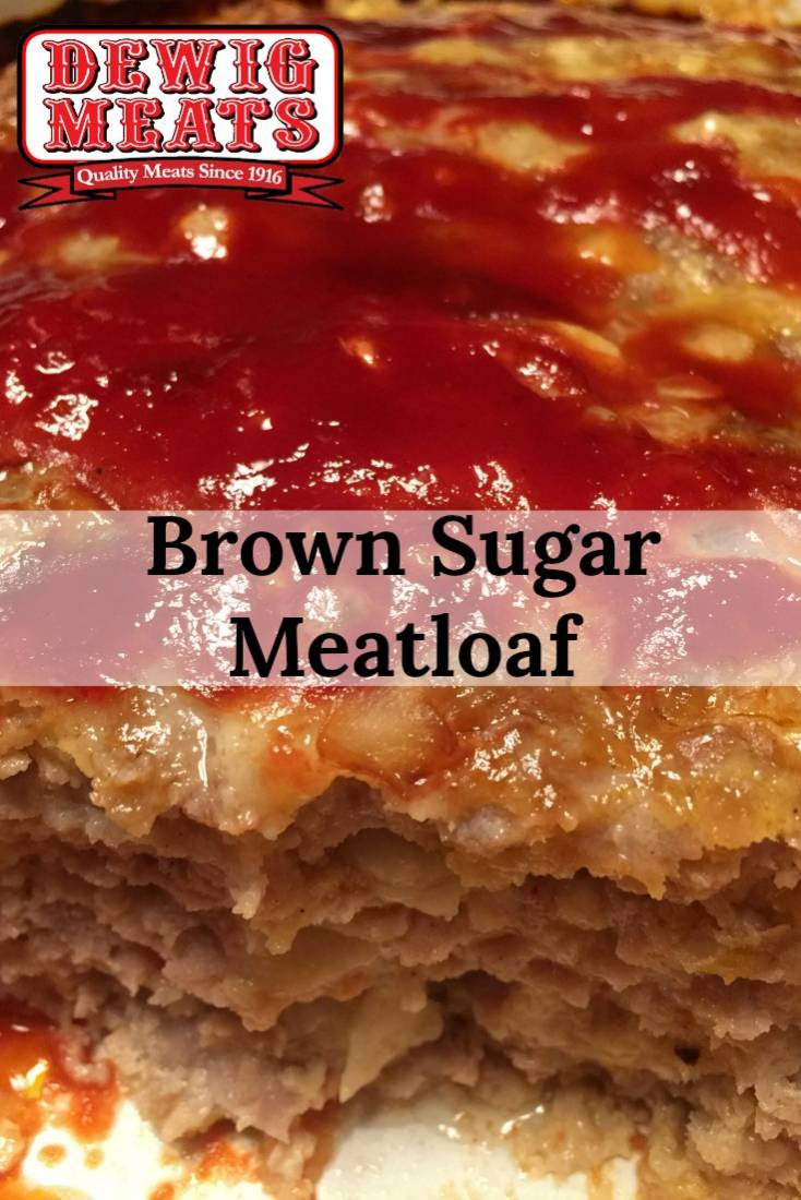 Brown Sugar Meatloaf from Dewig Meats. Kick your meatloaf up a notch with this recipe for Brown Sugar Meatloaf. It's comfort food with a twist. Simple, easy, and sweet!