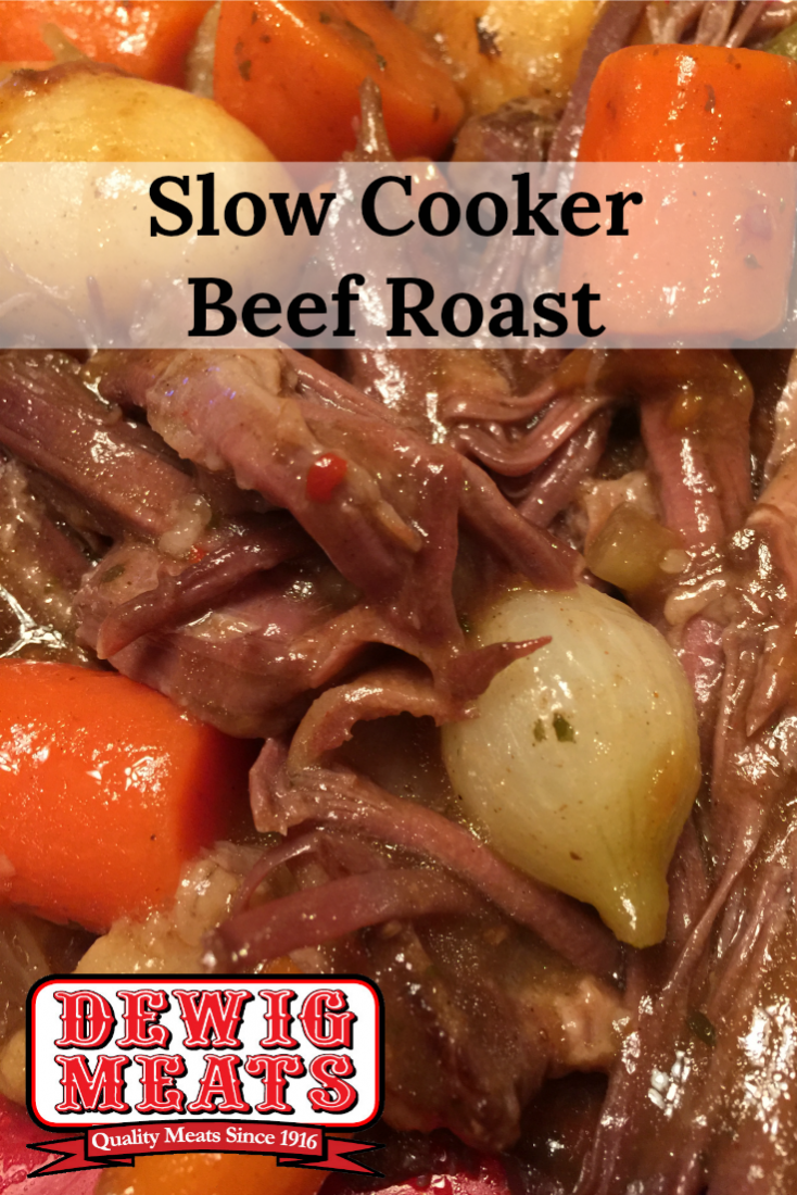 Slow Cooker Beef Roast from Dewig Meats. Slow Cooker Beef Roast is easy to make comfort food. The beef is so tender it melts in your mouth and is exceptionally flavorful.