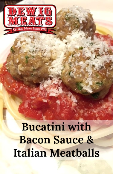 Bucatini with Bacon Sauce and Italian Meatballs from Dewig Meats. This Bucatini with Bacon Sauce and Italian Meatballs recipe is perfect for a family dinner. The homemade meatballs cook while the bacon sauce is simmering.