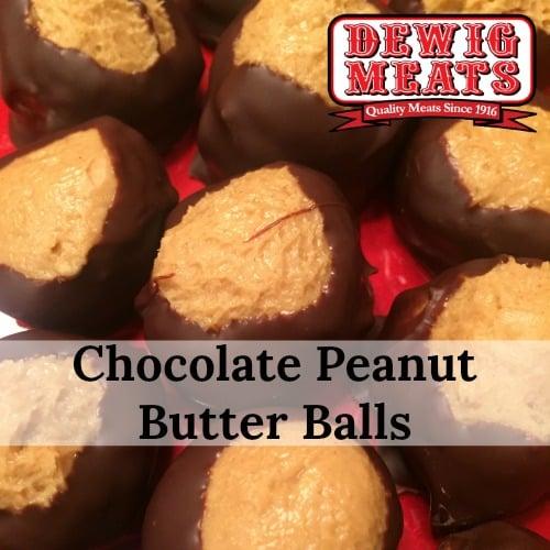 Chocolate Peanut Butter Balls Dewig Meats