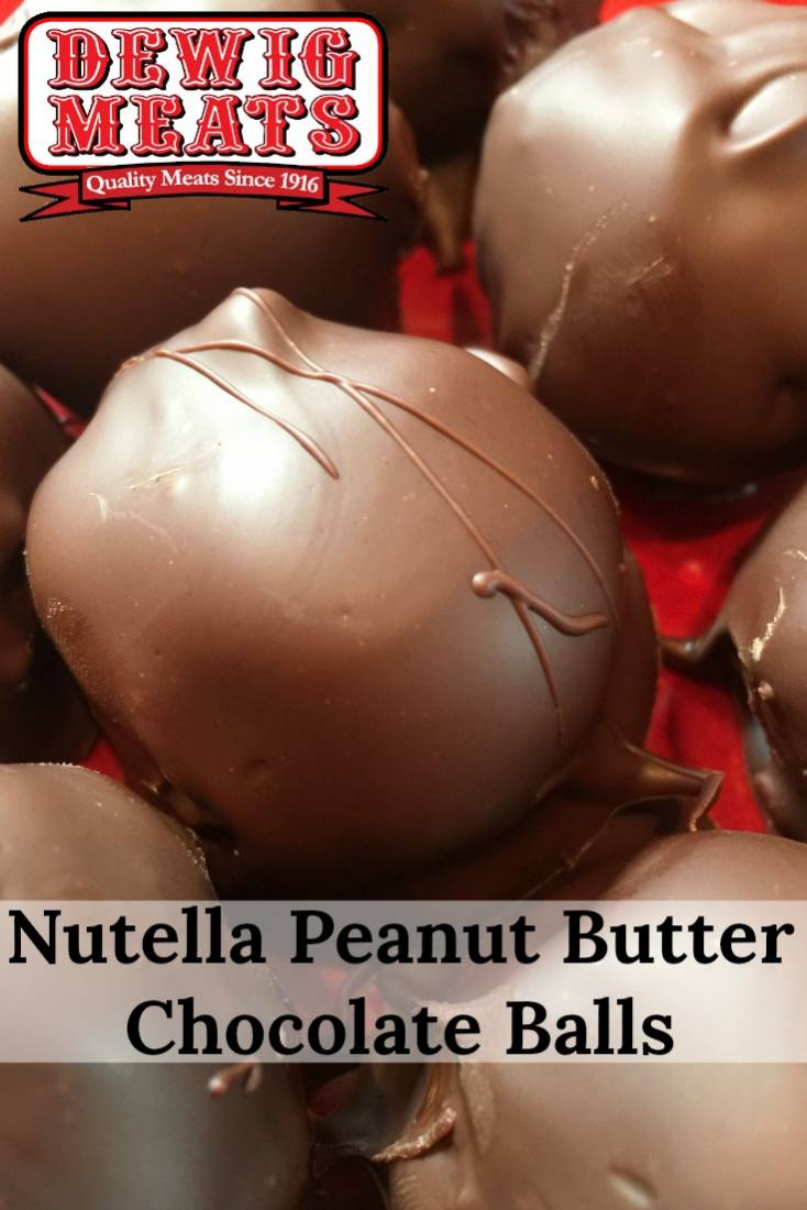 Nutella Peanut Butter Chocolate Balls from Dewig Meats. A twist on a classic recipe, these Nutella Peanut ButterChocolate Balls will be a big hit at your next party or get-together! Yum!