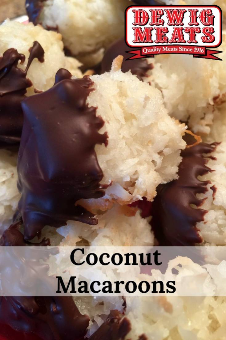 Coconut Macaroons from Dewig Meats. This recipe for Coconut Macaroons is perfect for any coconut and chocolate lover! Wow! This recipe is loaded with coconut and chocolate and is oh so sweet.